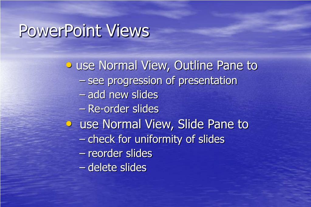PowerPoint Views
