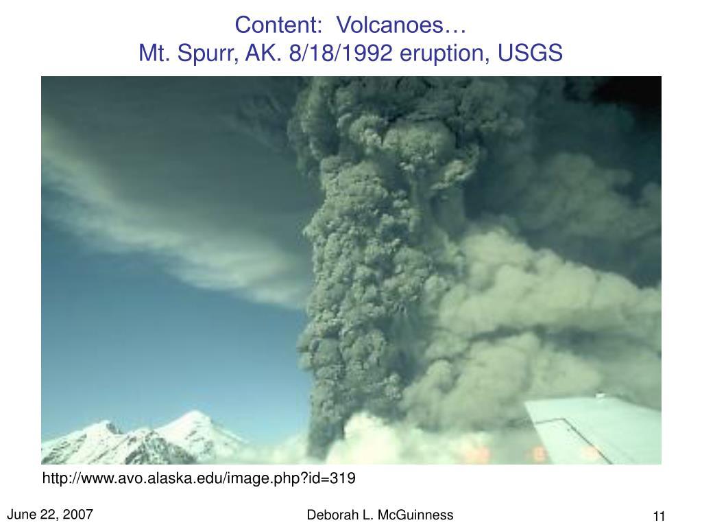 Content:  Volcanoes…