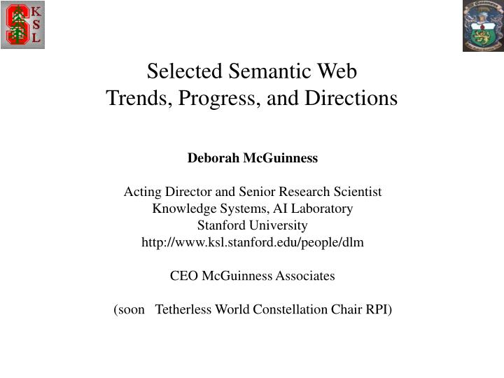 Selected semantic web trends progress and directions