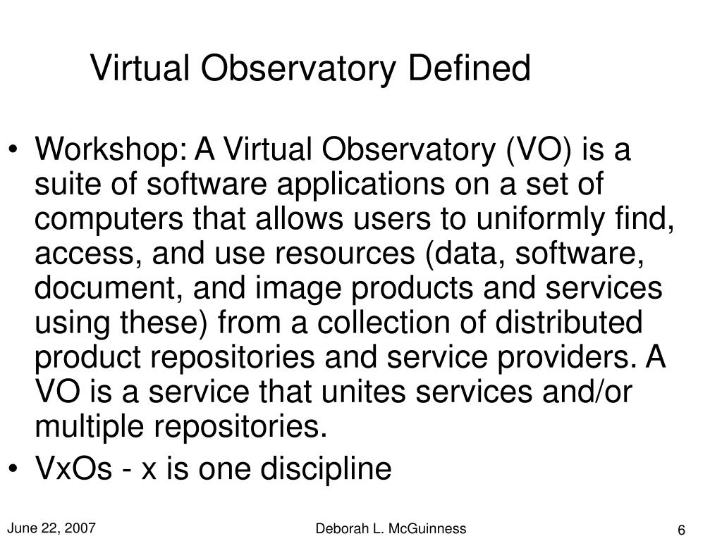 Virtual Observatory Defined