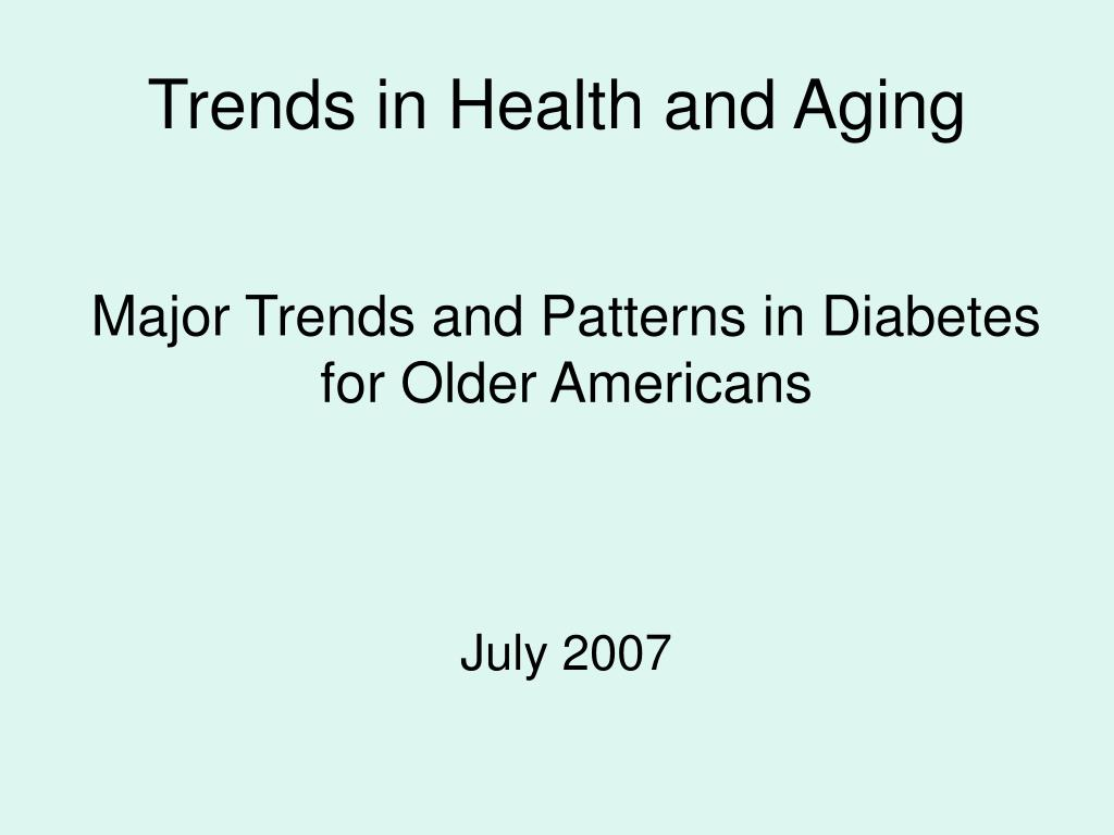 Trends in Health and Aging