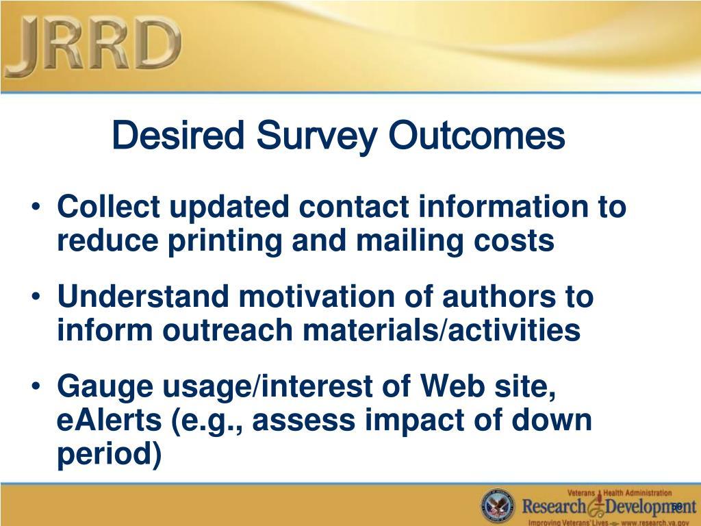 Desired Survey Outcomes