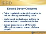 desired survey outcomes