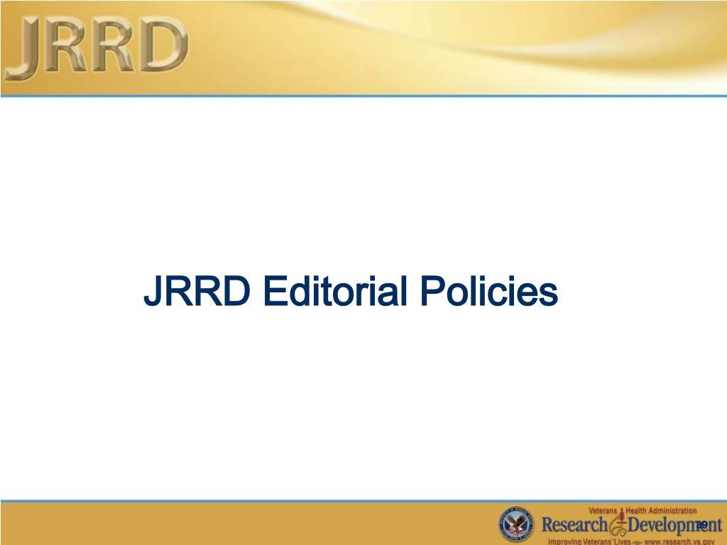 JRRD Editorial Policies