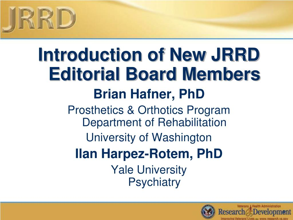 Introduction of New JRRD Editorial Board Members
