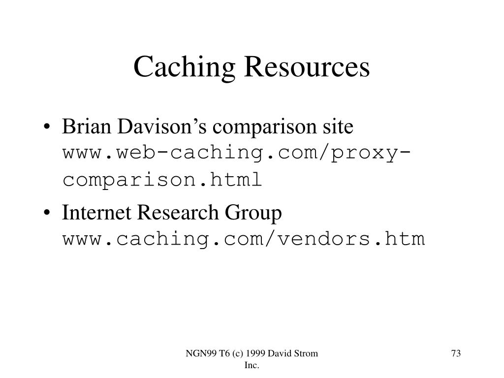 Caching Resources
