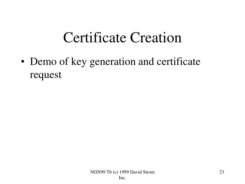 Certificate Creation