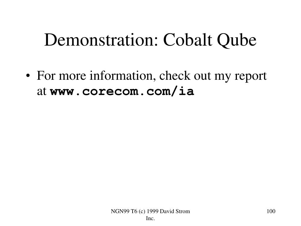 Demonstration: Cobalt Qube