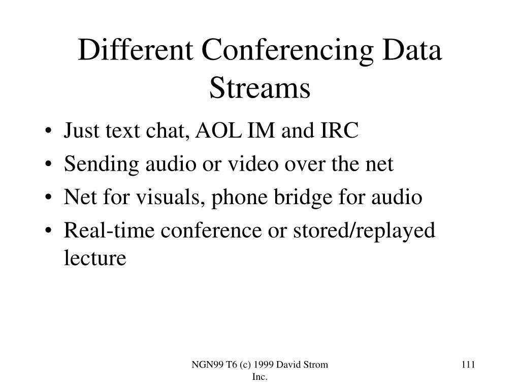 Different Conferencing Data Streams