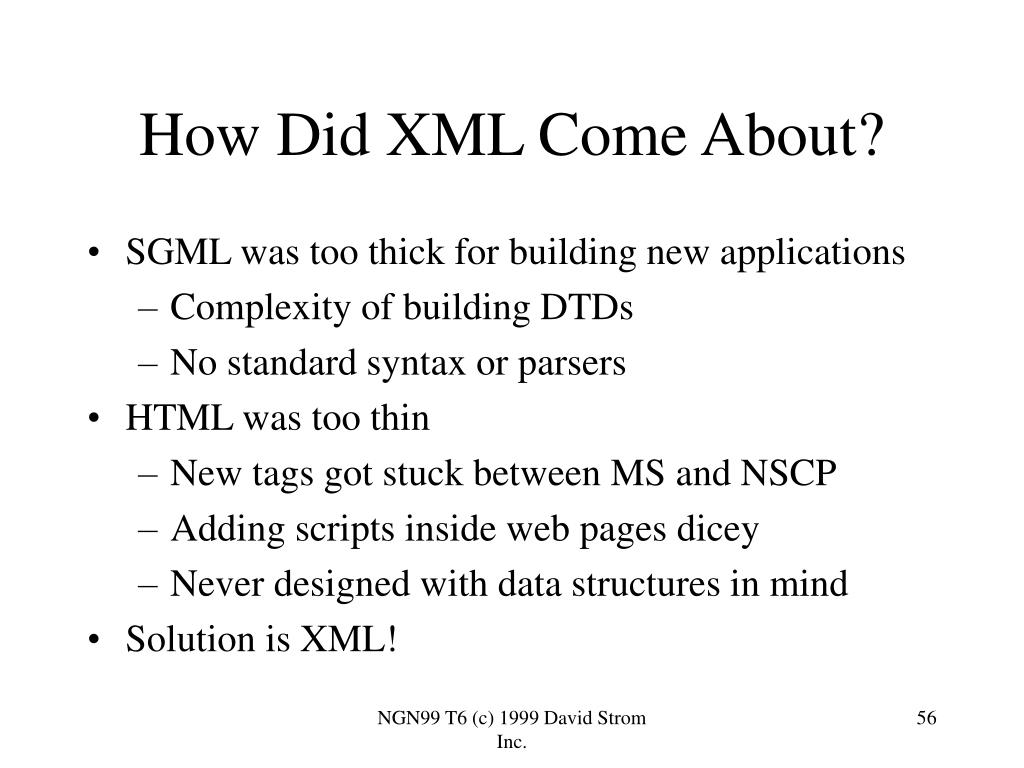 How Did XML Come About?