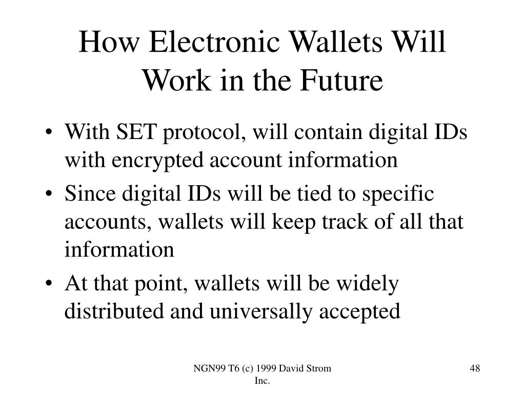 How Electronic Wallets Will Work in the Future