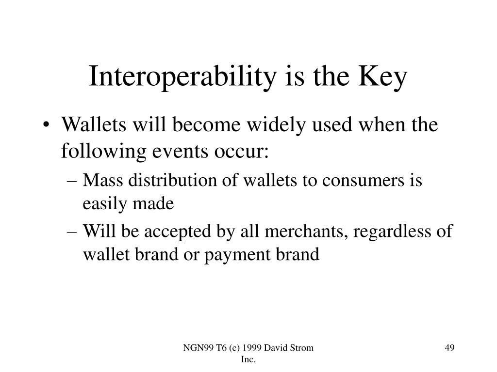 Interoperability is the Key