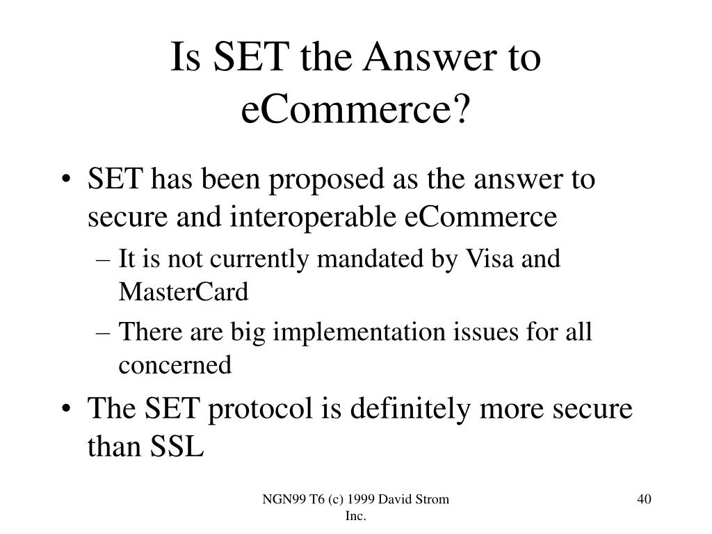 Is SET the Answer to eCommerce?