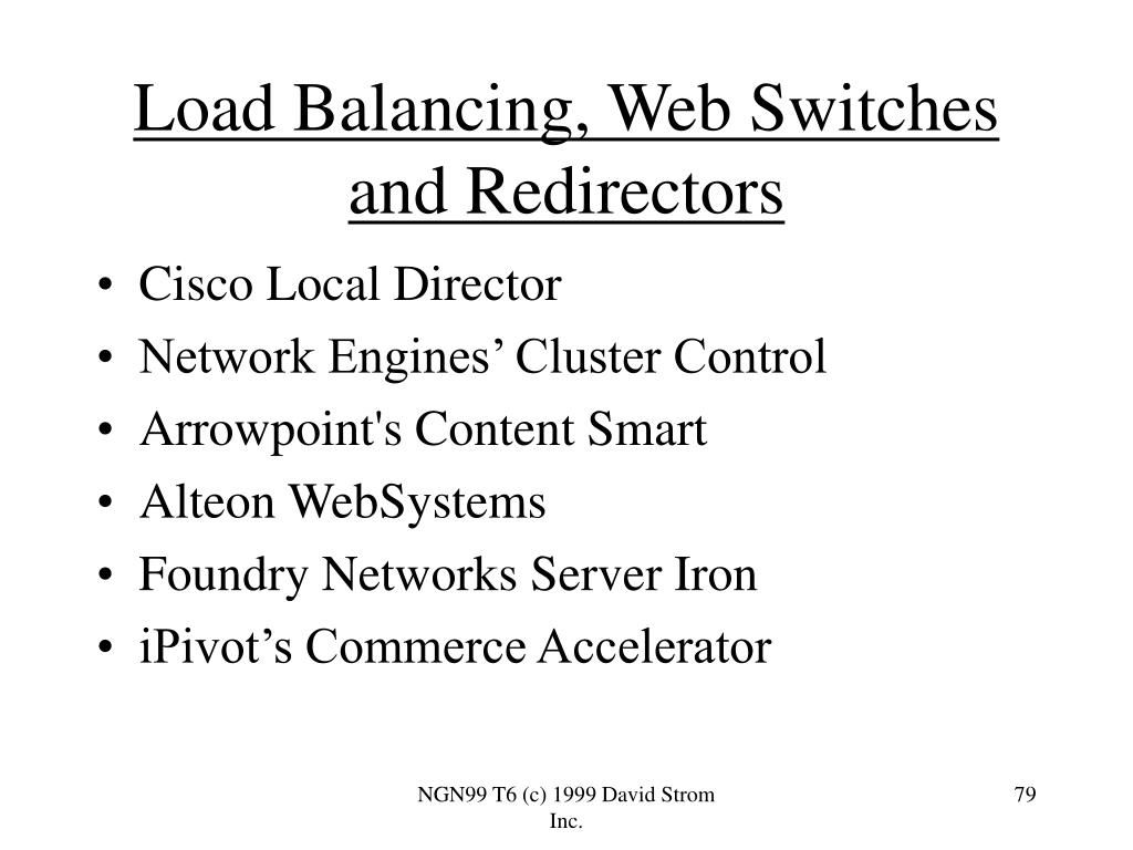 Load Balancing, Web Switches and Redirectors