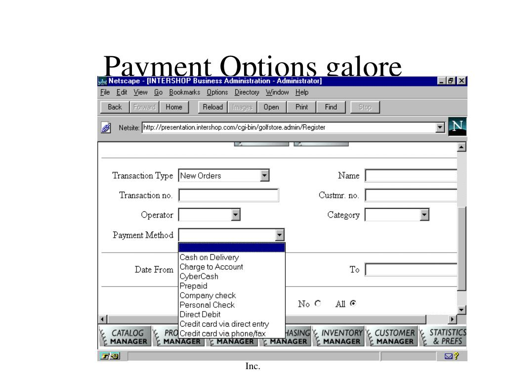 Payment Options galore