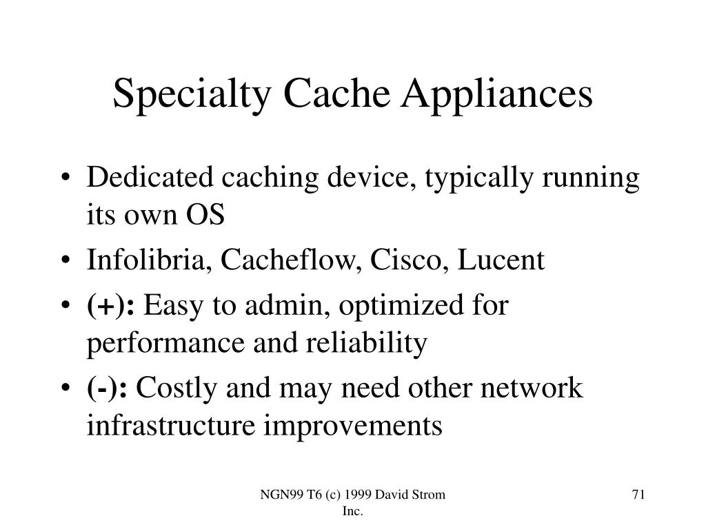 Specialty Cache Appliances