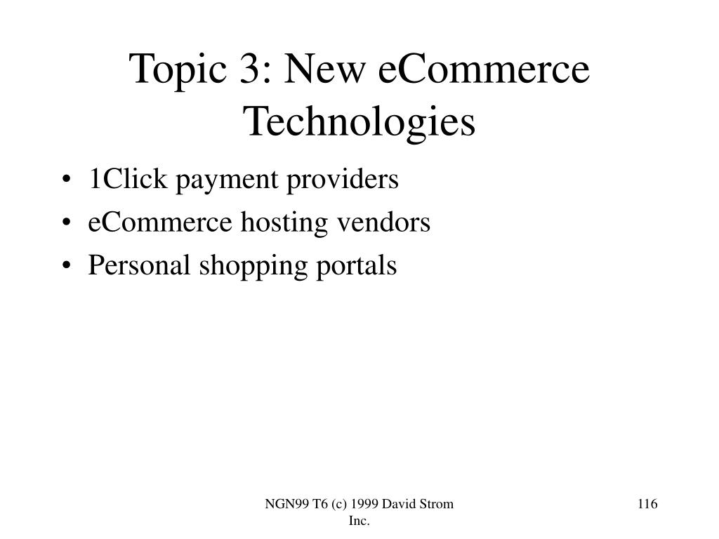 Topic 3: New eCommerce Technologies