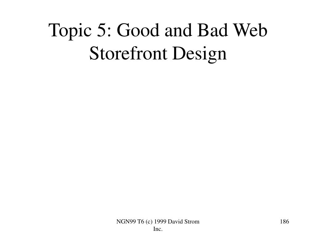 Topic 5: Good and Bad Web Storefront Design