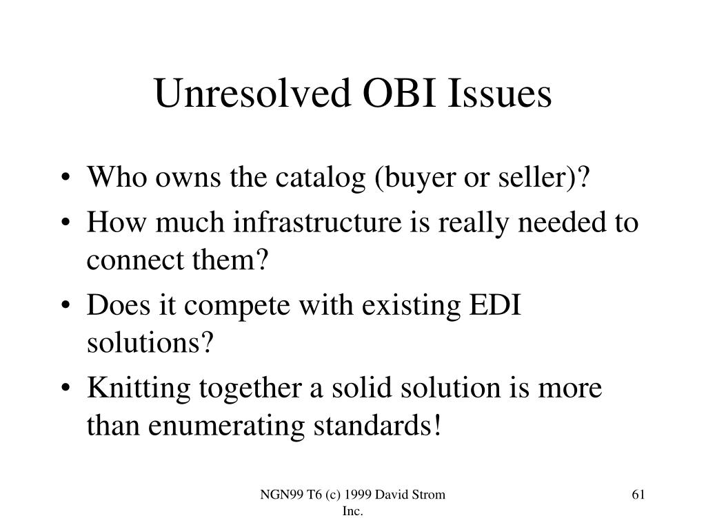 Unresolved OBI Issues