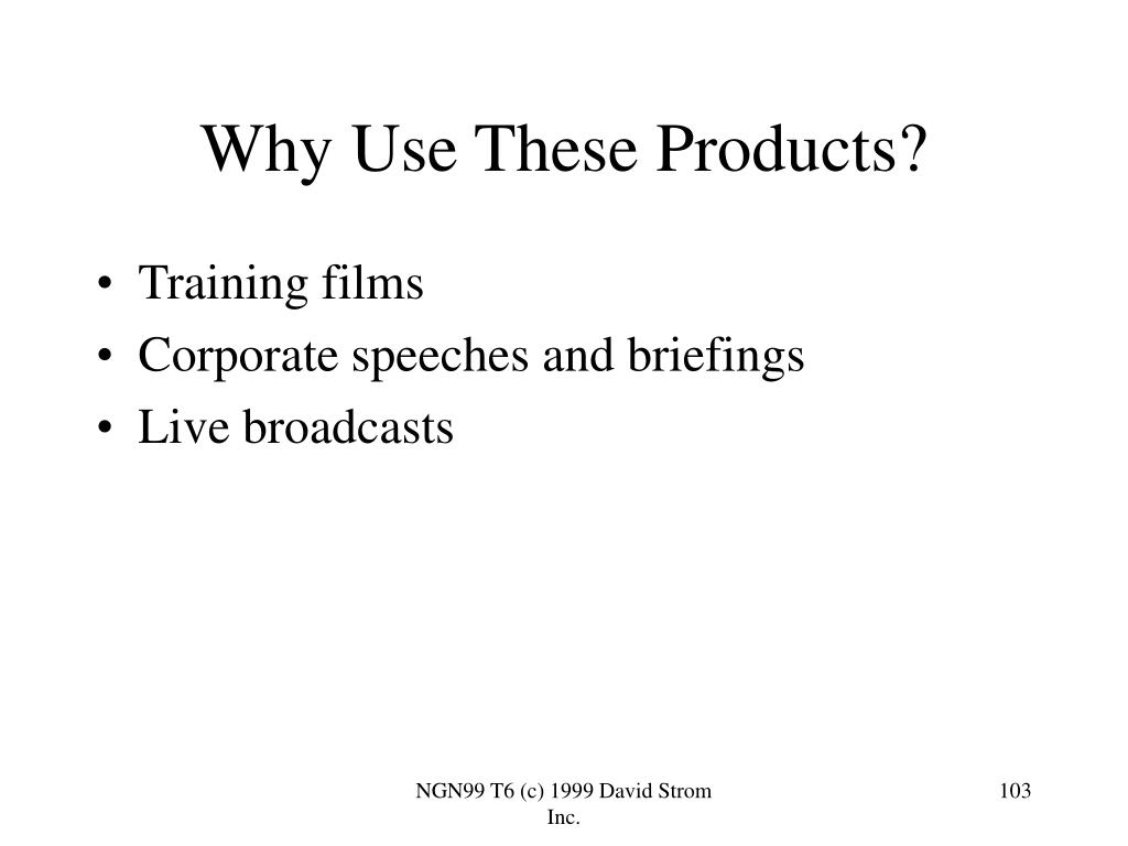 Why Use These Products?