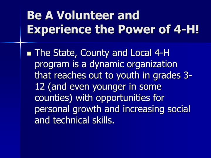 Be A Volunteer and Experience the Power of 4-H!