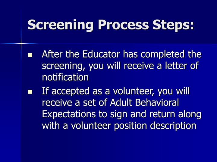 Screening Process Steps: