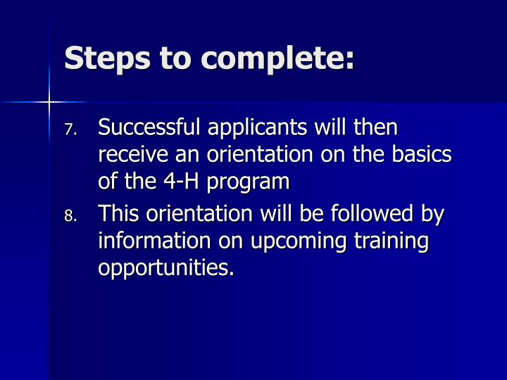 Steps to complete: