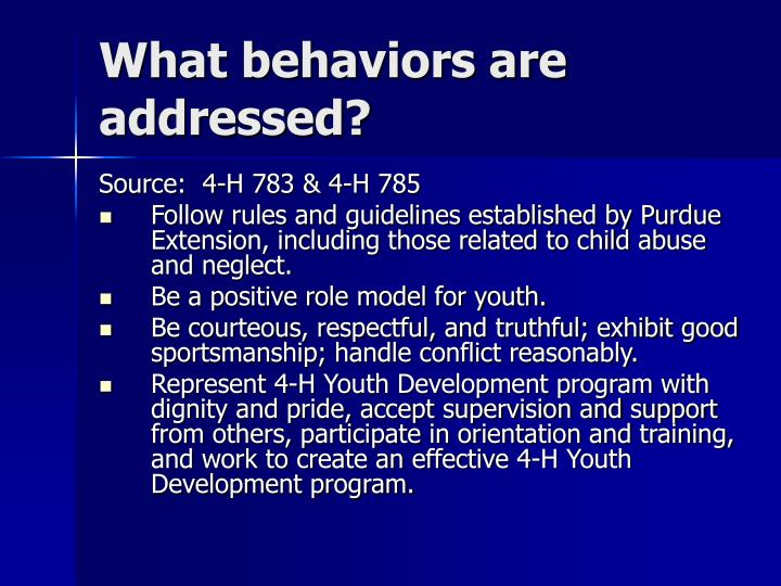 What behaviors are addressed?