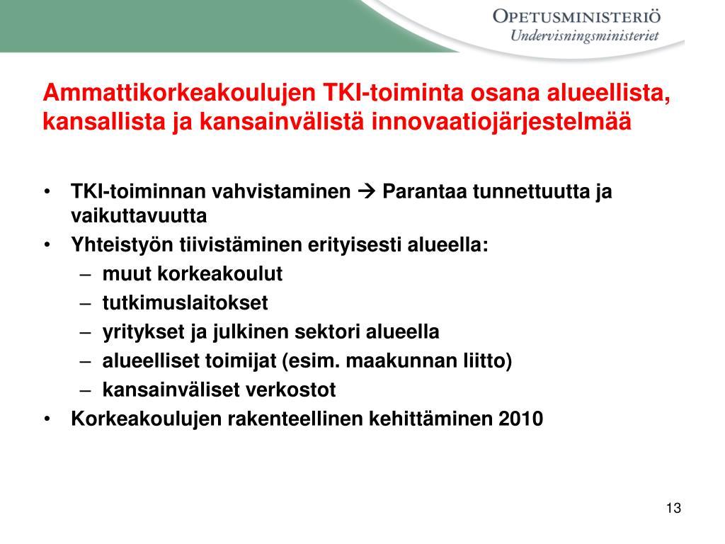 Ammattikorkeakoulujen TKI-toiminta osana alueellista, kansallista ja kansainvälistä innovaatiojärjestelmää