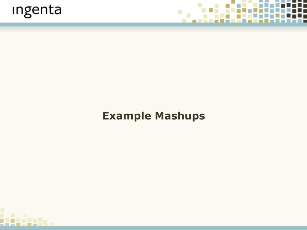 Example Mashups