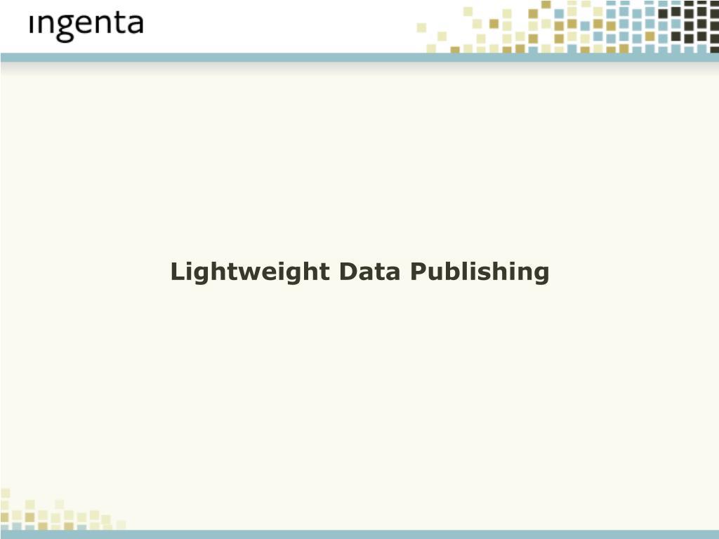 Lightweight Data Publishing