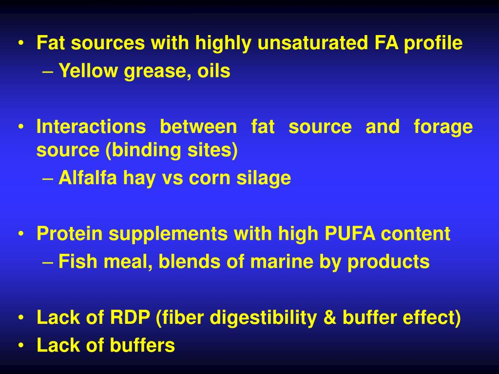 Fat sources with highly unsaturated FA profile