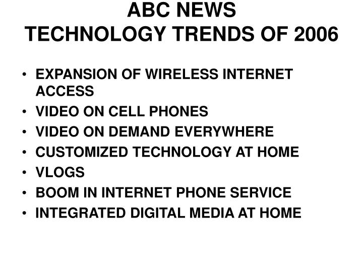 Abc news technology trends of 2006