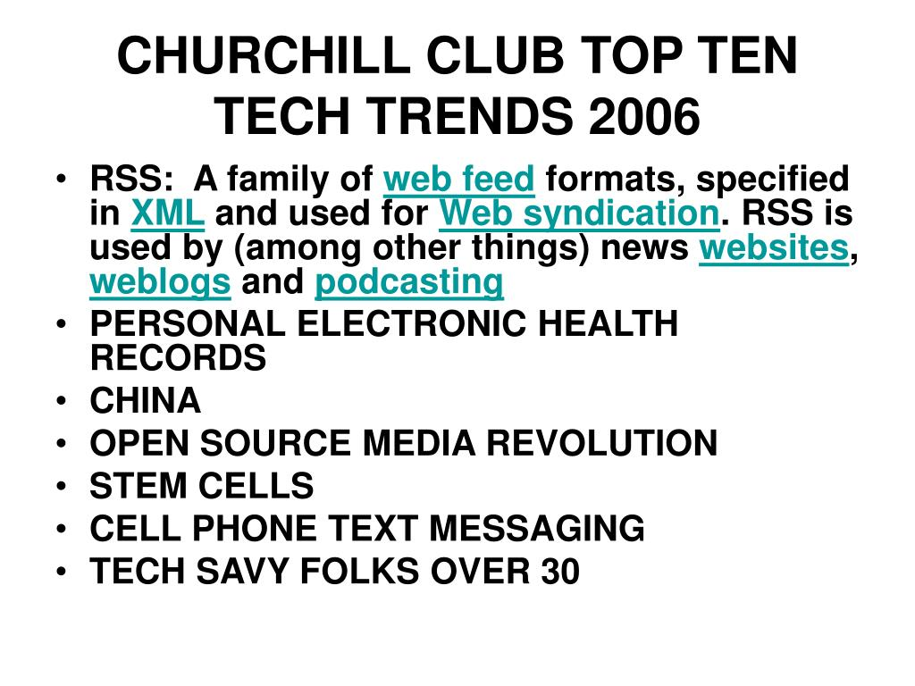 CHURCHILL CLUB TOP TEN TECH TRENDS 2006