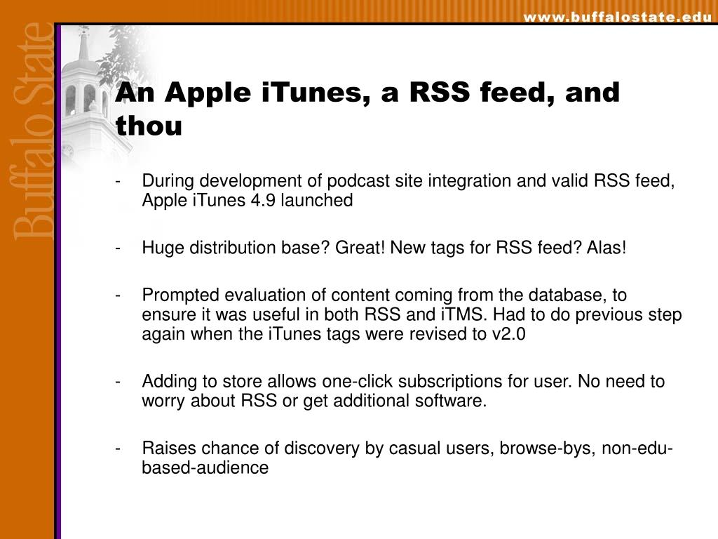 An Apple iTunes, a RSS feed, and thou