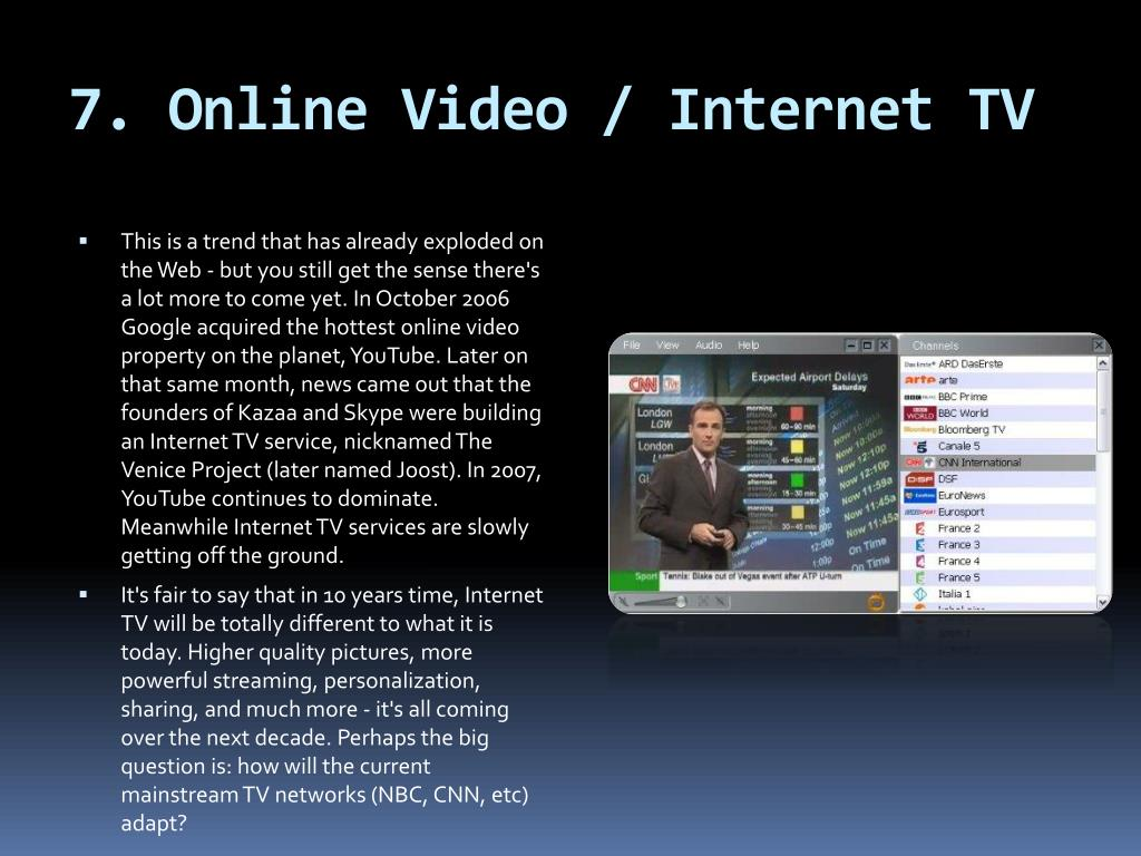 7. Online Video / Internet TV