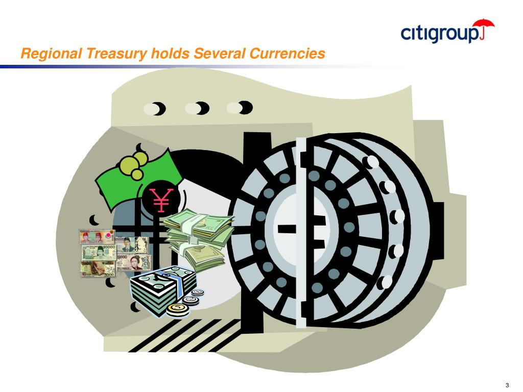 Regional Treasury holds Several Currencies