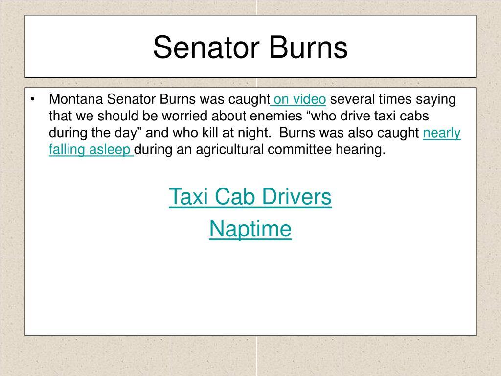 Senator Burns