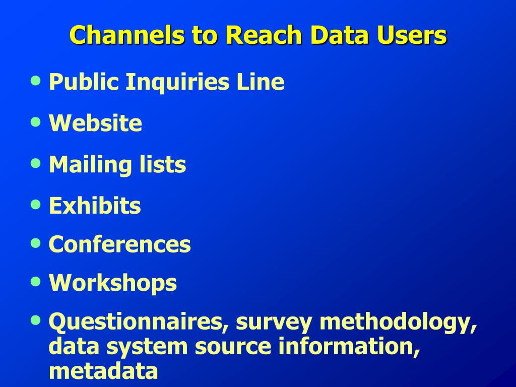 Channels to Reach Data Users