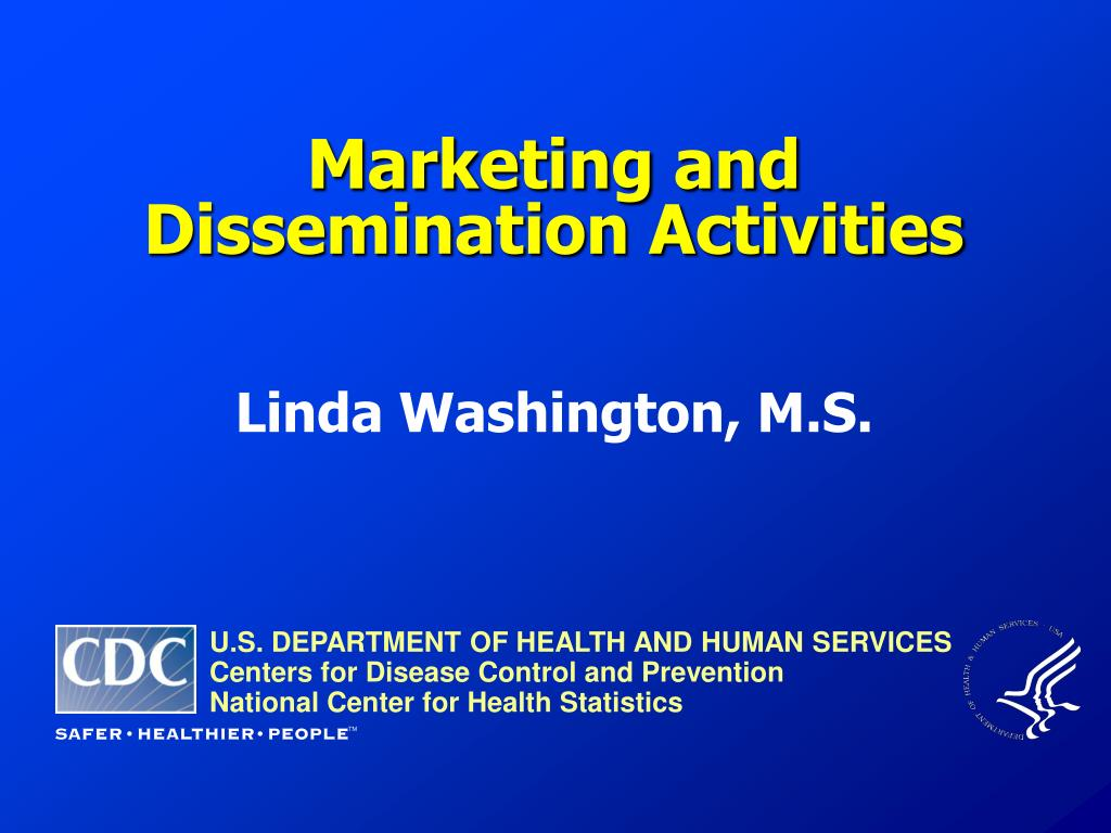 Marketing and Dissemination Activities
