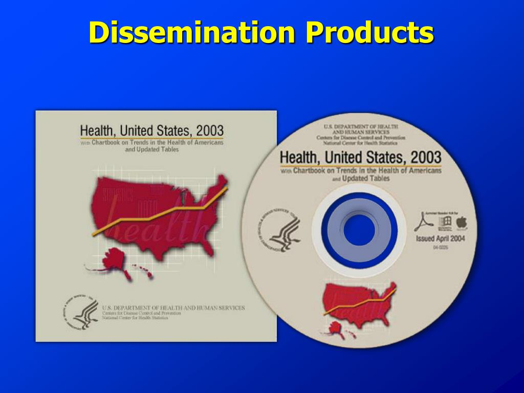 Dissemination Products