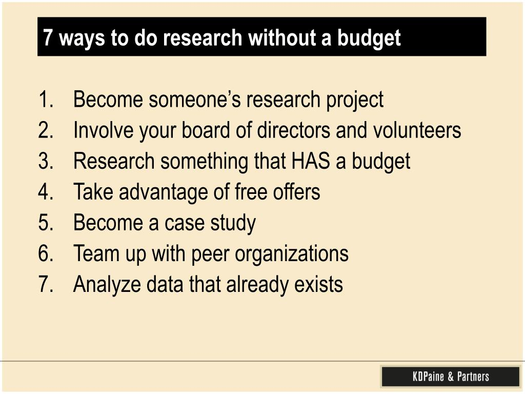 7 ways to do research without a budget