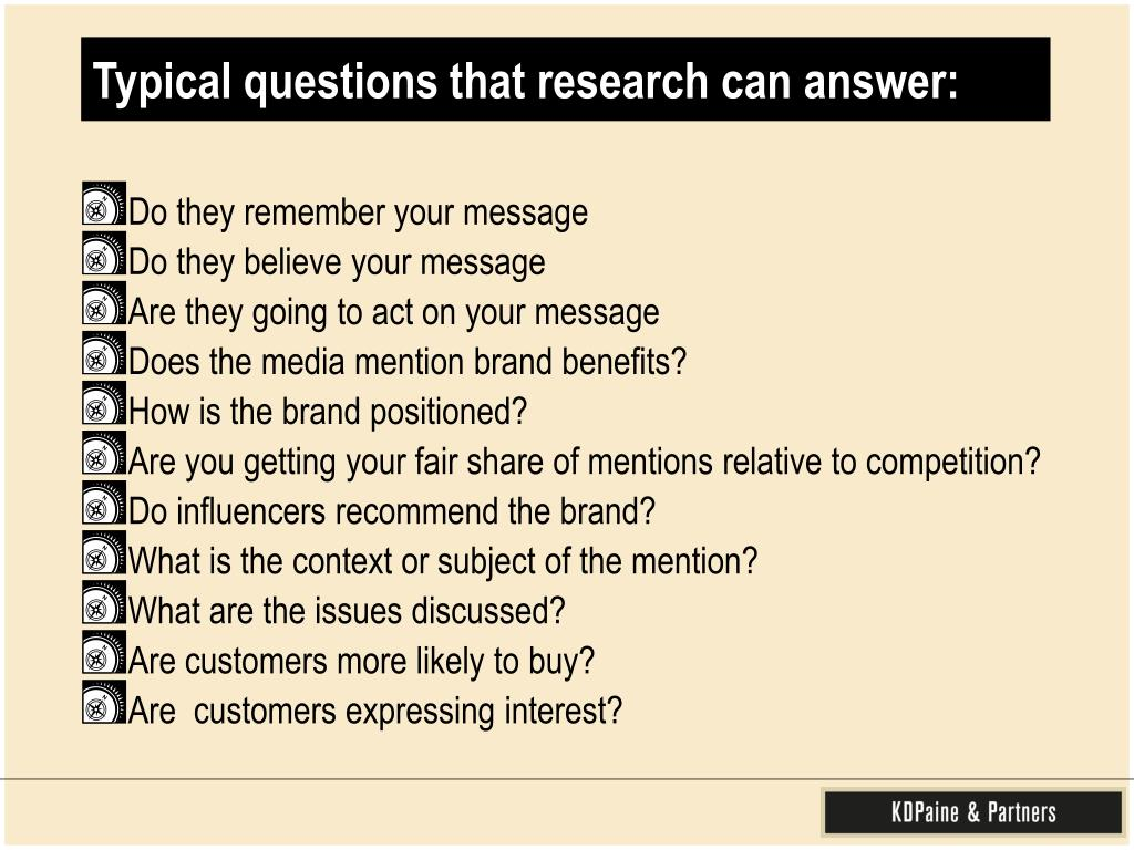 Typical questions that research can answer: