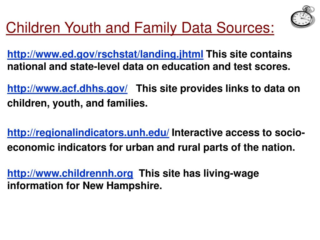 Children Youth and Family Data Sources: