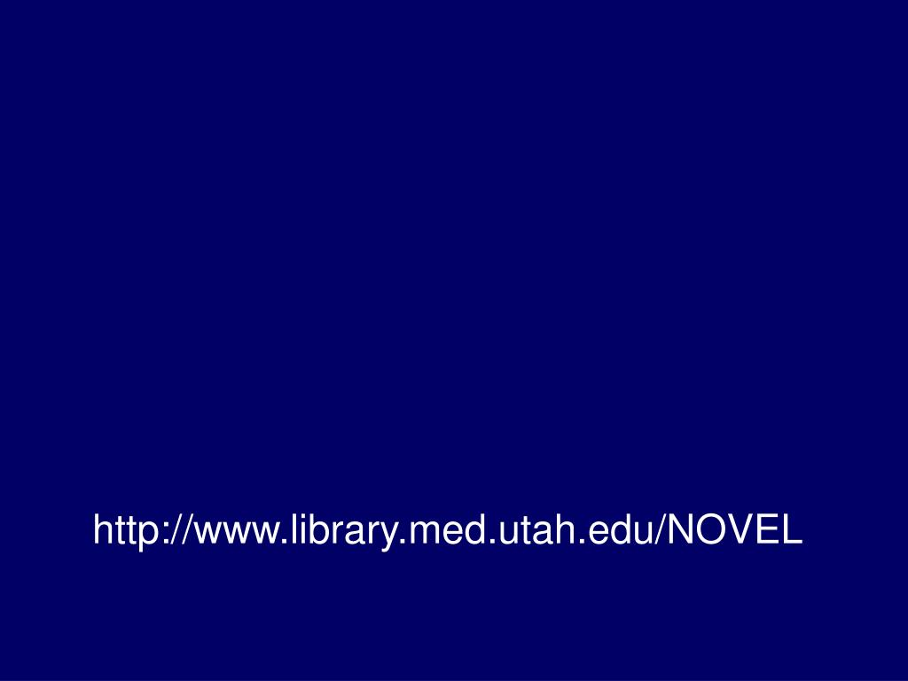 http://www.library.med.utah.edu/NOVEL