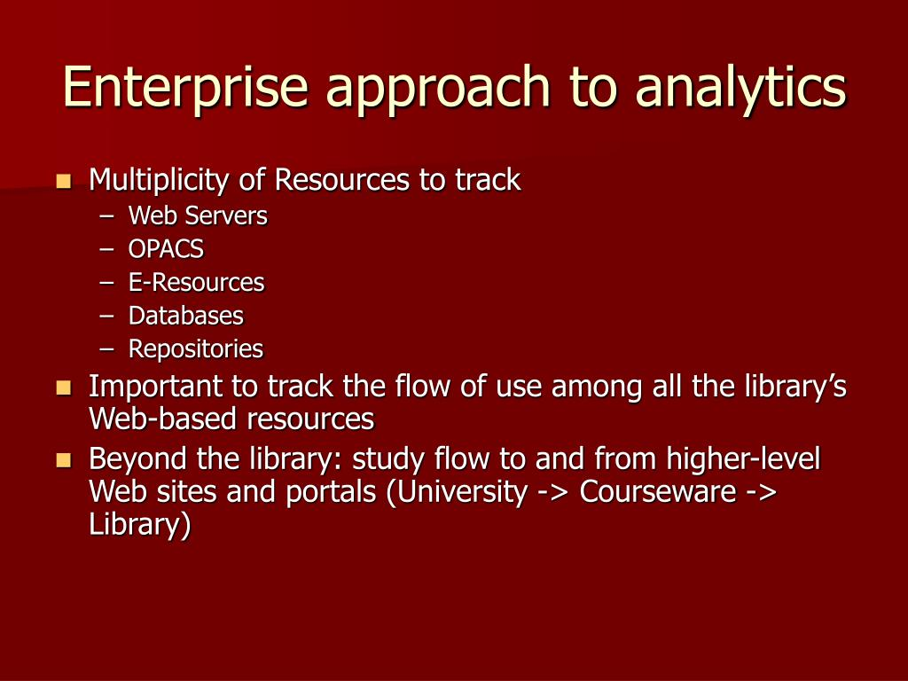 Enterprise approach to analytics