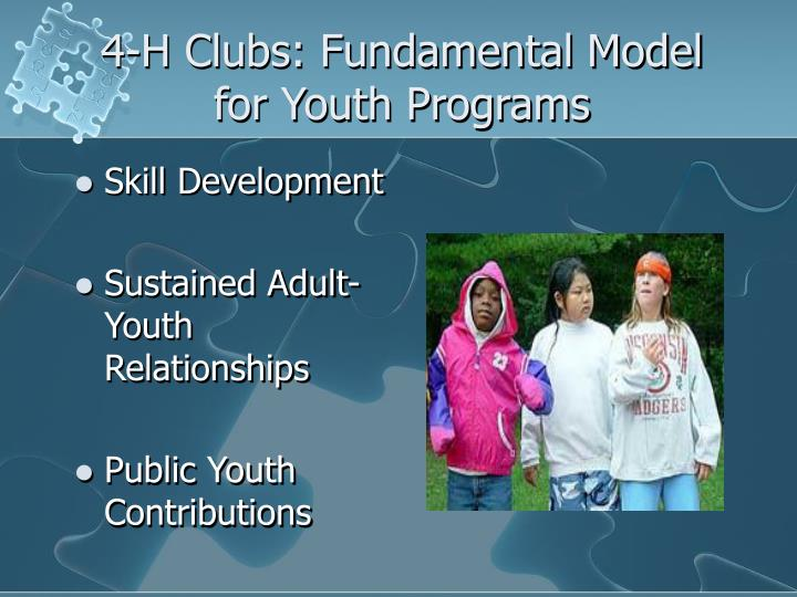 4-H Clubs: Fundamental Model for Youth Programs