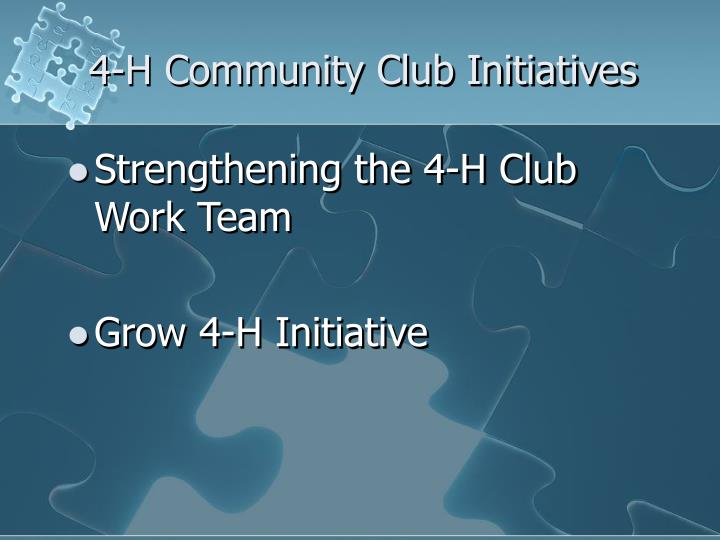 4-H Community Club Initiatives