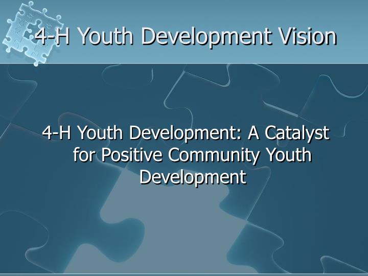 4-H Youth Development Vision
