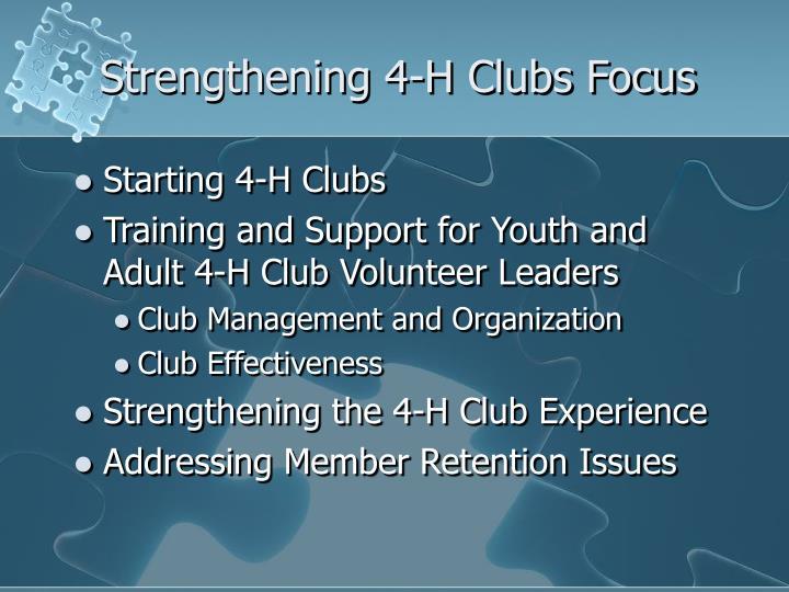 Strengthening 4-H Clubs Focus